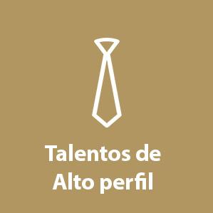 Talentos de Alto perfil